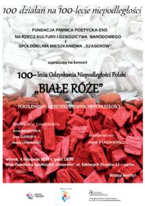 """<Strong>Koncert z okazji 100-lecia Odzyskania Niepodległości Polski """"Białe róże""""</strong>"""